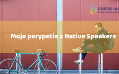 Moje perypetie z Native Speakers